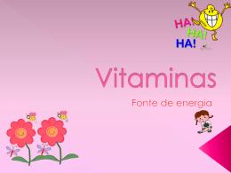 Vitaminas - Mensagens em Power Point