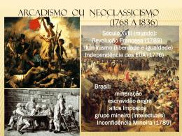 Arcadismo ou Neoclassicismocadismo ou Neoclassicismo