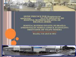 Hospital regional da Asa Sul Apresentação: Marília Lopes B