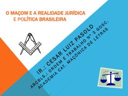 O Maçom e a Realidade Jurídica e Política Brasileira