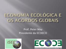 Peter May – Economia ecologica e convencoes globais
