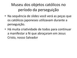 Museu dos objetos católicos no período da