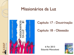 Missionários da Luz - Cap. 17 e 18 (EduardoW)
