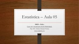 Estatística – Aula 05