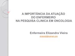 Pesquisa Clínica- Atuação do Enfermeiro - Elizandra Vieira