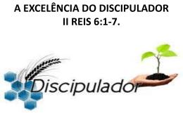 a excelência do discipulador
