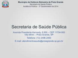 Audiência Pública SESAP 3.º Quadrimestre DE 2014