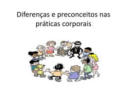 Diferenças e preconceitos nas práticas corporais