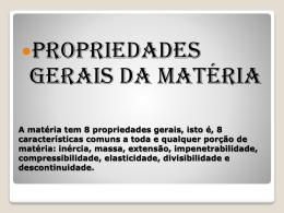 Propriedades Gerais da matéria_8ª