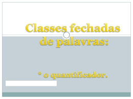 o quantificador. - Saber mais Português