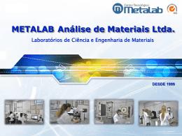 Apresentação Institucional METALAB Análise de Materiais Ltda.