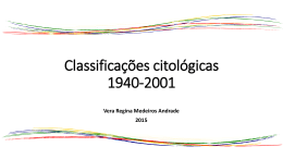 3 CITO CLINICA Classificações Citológicas de 1950 a 2001