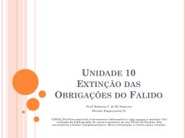Unidade 10 Extinção das Obrigações do Falido