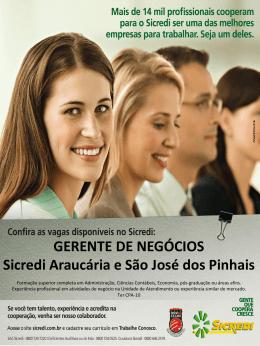 GERENTE DE NEGÓCIOS Sicredi Araucária e São José dos