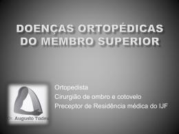 Doenças Ortopédicas do Membro Superior