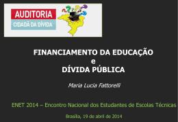 Maria Lucia Fattorelli – ENET 2014
