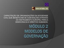 MÓDULO 2 – Modelos Governação