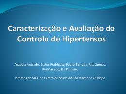 Caracterização e Avaliação do Controlo de Hipertensos