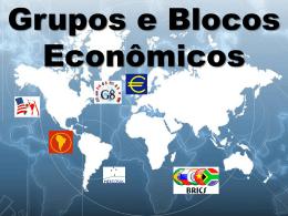 Blocos Políticos e Econômicos- slides