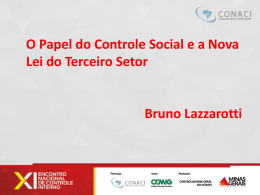Bruno Lazzarotti – O Papel do Controle Social e a Nova Lei