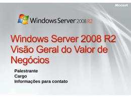 Windows Server 2008 R2 BDM – Visão Geral