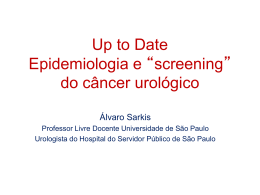 Up to date da epidemiologia e screening do câncer urológico