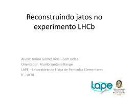 slides - Laboratório de Partículas Elementares
