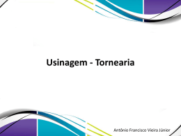 1 – Usinagem – Tornearia