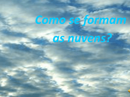 Como se formam as nuvens?