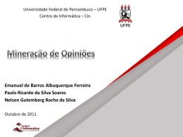 Mineracao-opiniao-2011 - Centro de Informática da UFPE
