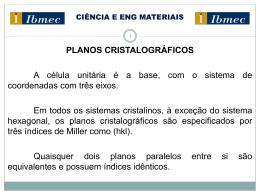 Planos cristalográficos densidade linear e planar