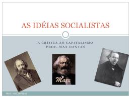 AS IDÉIAS SOCIALISTAS