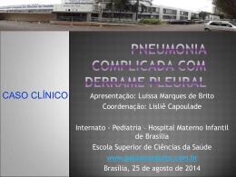 Caso Clínico: Pneumonia complicada com