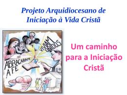 Projeto Arquidiocesano de I.V.C