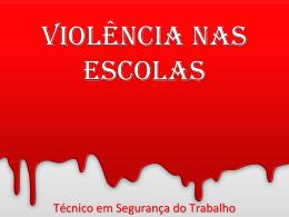 4. Violência nas Escolas