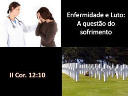 Enfermidade e Luto: A questão do sofrimento