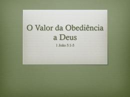 O Valor da Obediência a Deus