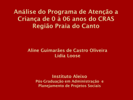 Análise do Programa de Atenção a Criança de 0 à 06 anos do