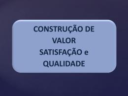 Aula 3_Alunos_Valor_Satisfação_Qualidade