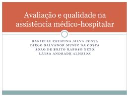 Avaliação e qualidade na assistência médico-hospitalar