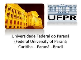 Curitiba, Brazil - Universidade Federal do Paraná