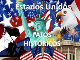 Estados Unidos FATOS HISTÓRICOS