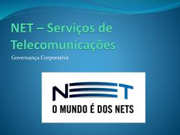 NET * Serviços de Telecomunicações