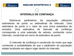 Estimativa do intervalo de confiança da média