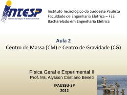 F2 Aula 2 Centro de massa e centro de gravidade
