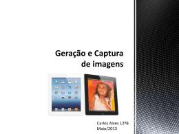 Geração e captura de imagem
