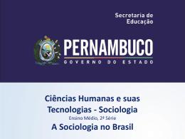 A Sociologia no Brasil - Governo do Estado de Pernambuco