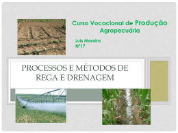 Processos e métodos de rega e de drenagem
