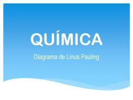 Aula 3 - Diagrama de Linus Pauling