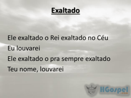 Exaltado - HGospel.com